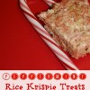 Peppermint Rice Krispie Treats....Day 2 of Six Sweets in Six Days