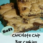 Soft Chocolate Chip Bar Cookies  (Day 1 of Six Sweets in Six Days)