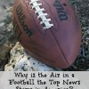Why is the Air in a Football the Top News Story in America