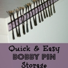 Bobby Pin Storage...a Saturday Solution