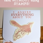 Handmade Cards Without Using Stamps