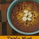 Triple Meat Chili
