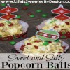 Sweet and Salty Popcorn Balls at a Ladies Movie Night In