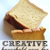 Creative Uses for Sliced Bread