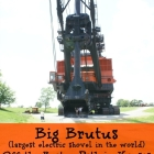 Big Brutus is a Hidden Treasure in Kansas