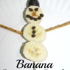 Banana Snowmen Snack
