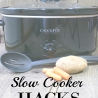 Slow Cooker Hacks to Save You Time and Money