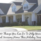 10 Ways to Help Your Local Nursing Home This Holiday Season