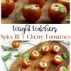 Weight Watchers Spicy BLT Cherry Tomatoes