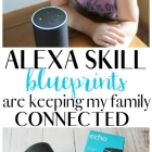 Alexa Skill Blueprints is Keeping My Family Connected