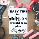 Tips for Sticking to a Diet This Year