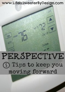 Perspective 5 Tips To Keep You Moving Forward