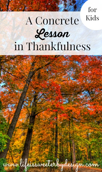 A Concrete Lesson in Thankfulness for Kids