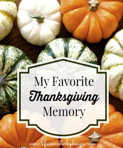 Thanksgiving Memories