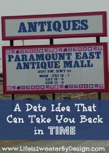 A Date Idea:  5 Reasons to Explore an Antique Mall on Your Next Date
