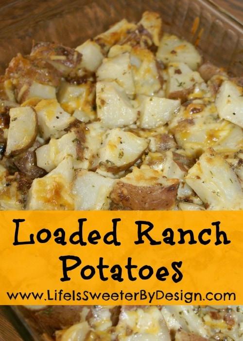 Loaded Ranch Potatoes