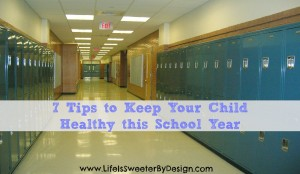 Tips to Keep Your Child Healthy This School Year