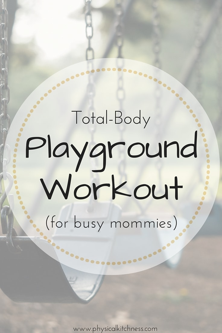total-body-playground-workout-for-busy-mommies