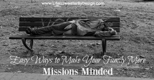 Easy Ways to Make Your Family More Missions Minded