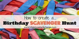 How to Have a Birthday Scavenger Hunt