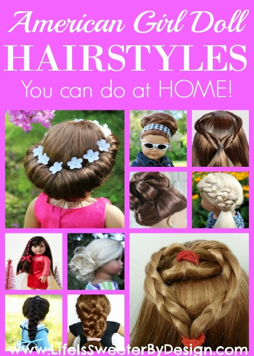 Incredible American Girl Doll Hairstyles Round Up Life Is Sweeter By Design Short Hairstyles Gunalazisus