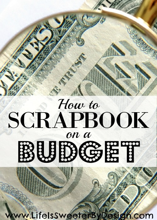 scrapbook on a budget