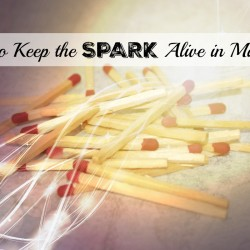keep the spark alive in marriage