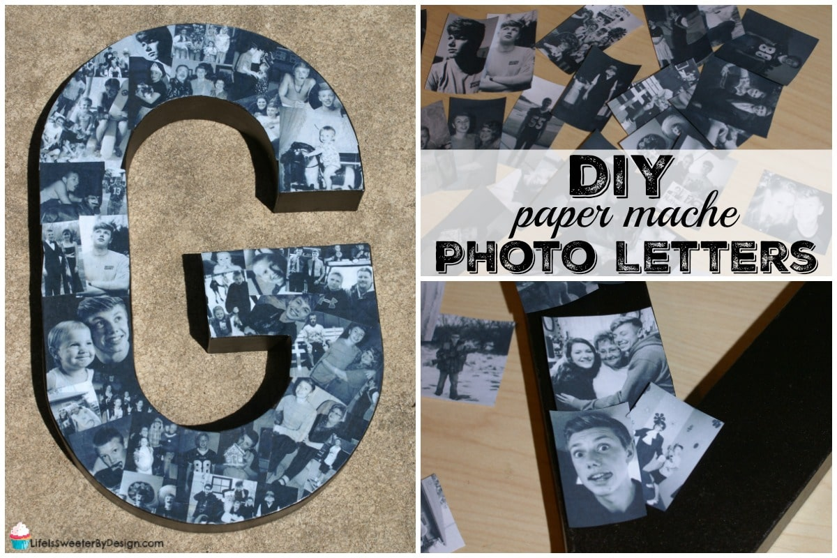 http://www.lifeissweeterbydesign.com/wp-content/uploads/2016/05/DIY-Paper-Mache-Photo-Letters-FBTW.jpg