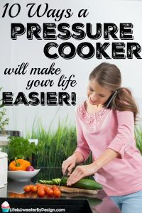 Do you know there are lots of ways a pressure cooker can make your life easier? It is so true and busy moms need all the help they can get in the kitchen! The pressure cooker is full of hacks for busy moms!