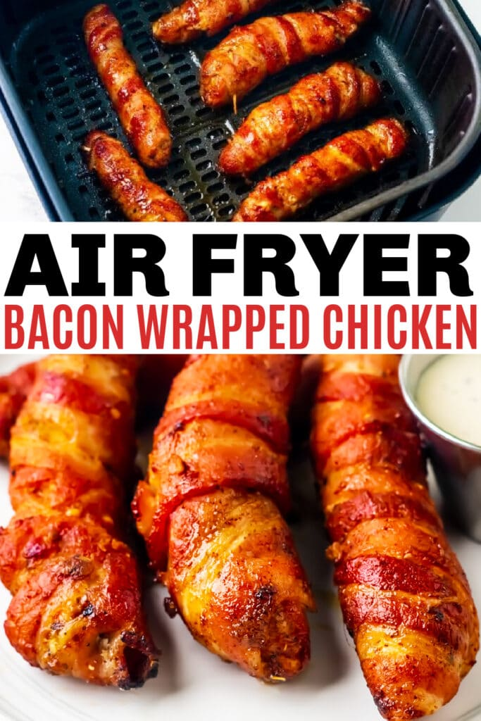 bacon wrapped chicken tenders in the air fryer