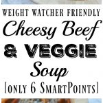 Cheesy Beef and Veggie Soup is a Weight Watcher Friendly recipe that is only 6 SmartPoints per serving. A hearty soup that is packed with carrots and riced cauliflower!