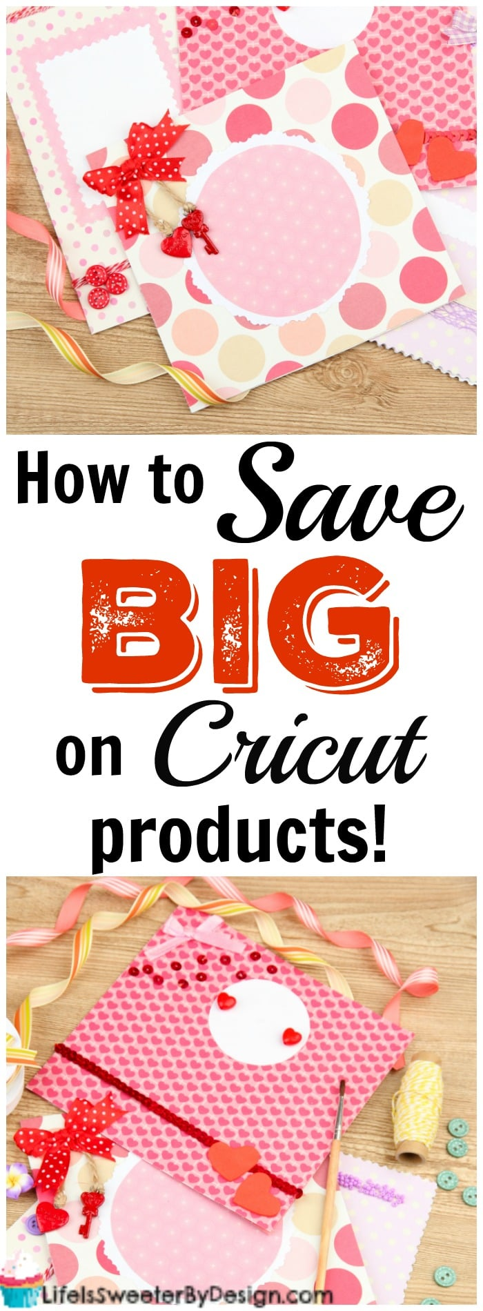 My Favorite Ways to Save Big on Cricut Products - Life is Sweeter By