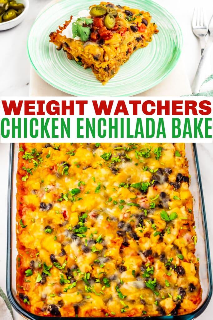 easy Weight Watchers Chicken Enchilada Bake