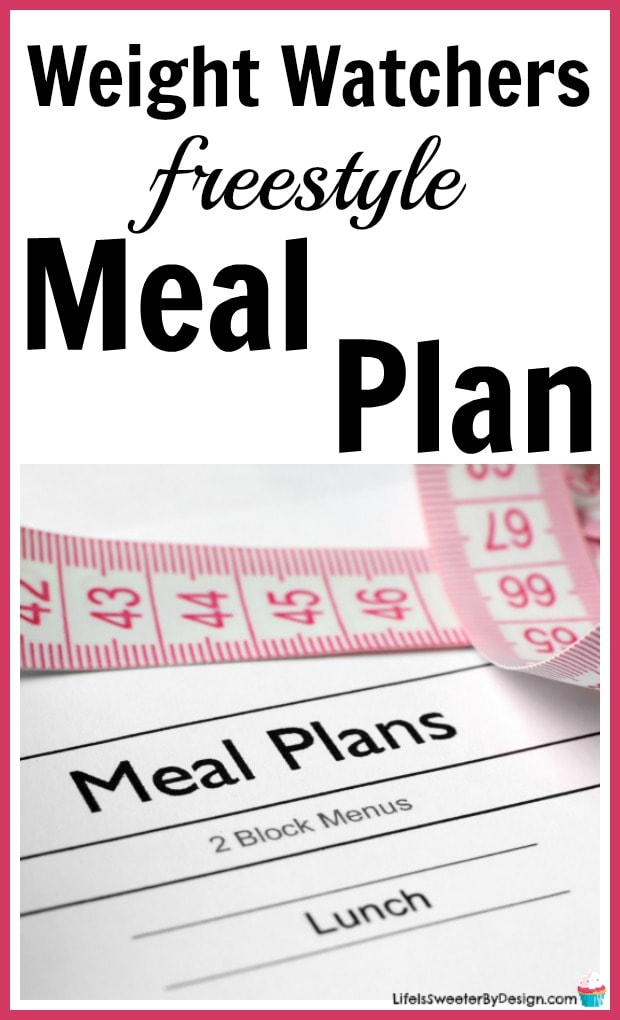 Point Weight Watchers Freestyle Meal Plan  Life Is Sweeter By Design