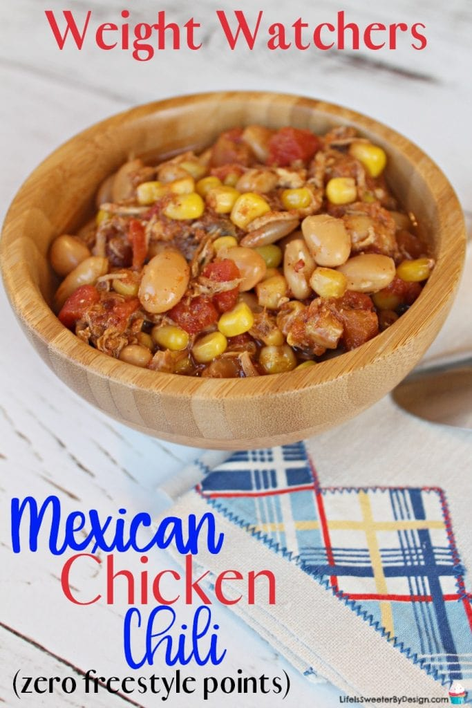 Weight Watchers Slow Cooker Mexican Chicken Chili Life Is Sweeter By Design