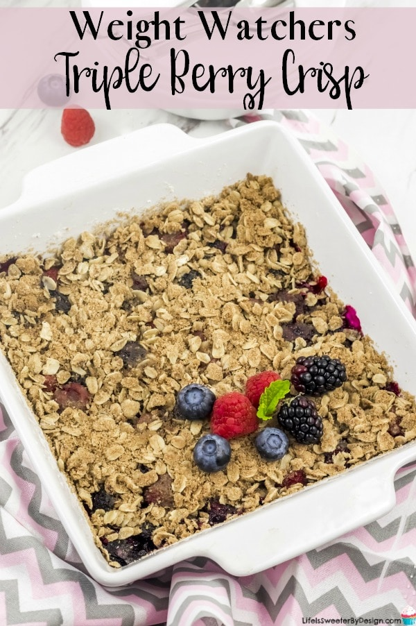 Weight Watchers Triple Berry Crisp is a delicious Weight Watchers dessert recipe that is full of nutritious berries. This is an easy recipe too!