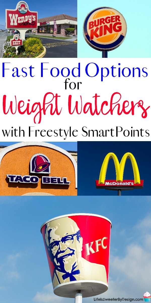 Best Fast Food Options For Weight Watchers Life Is Sweeter By Design