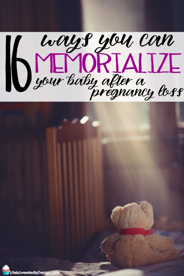 Ways to memorialize your baby after a miscarriage or pregnancy loss. There are a lot of ways you can remember your lost baby.