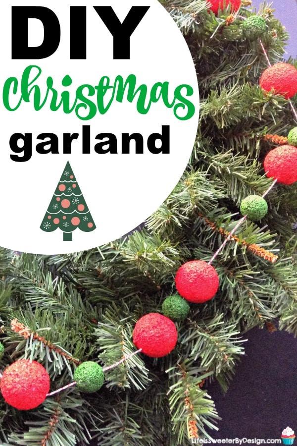 Diy Christmas Garland With Styrofoam Balls Life Is Sweeter