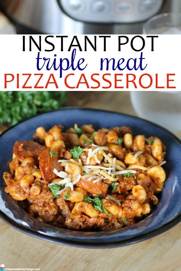 Instant Pot Triple Meat Casserole