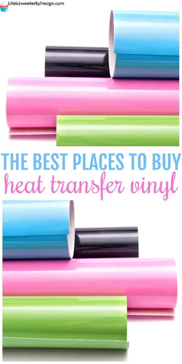 Best Places To Buy Heat Transfer Vinyl Htv Life Is Sweeter