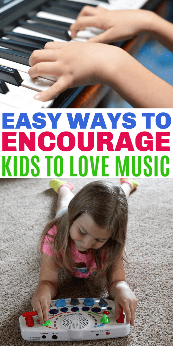 Easy Ways to Encourage Your Kids to Love Music