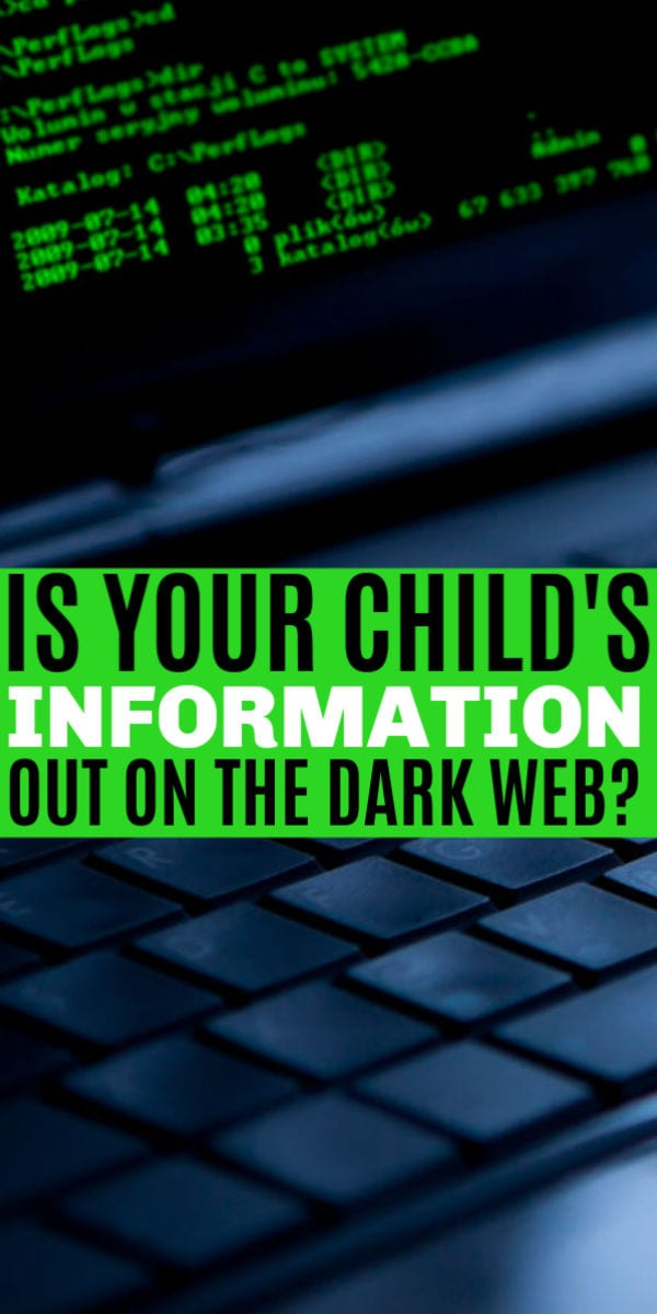Is your child's information on the dark web