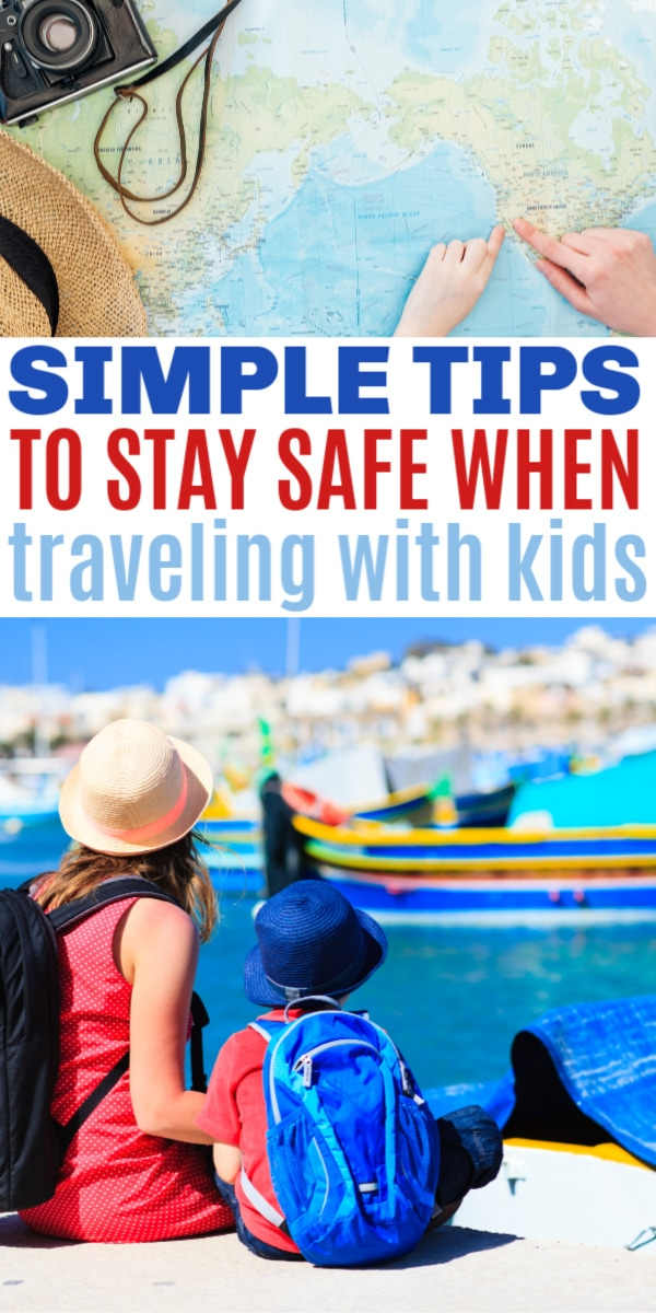 simple tips to keep your family safe on vacation