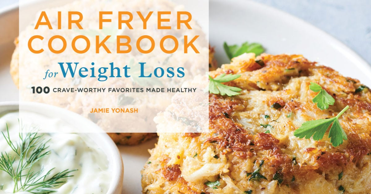 Air Fryer Cookbook For Weight Loss Life Is Sweeter By Design