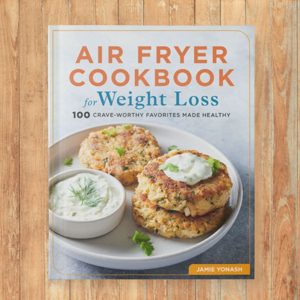 Air Fryer Cookbook for Weight Loss
