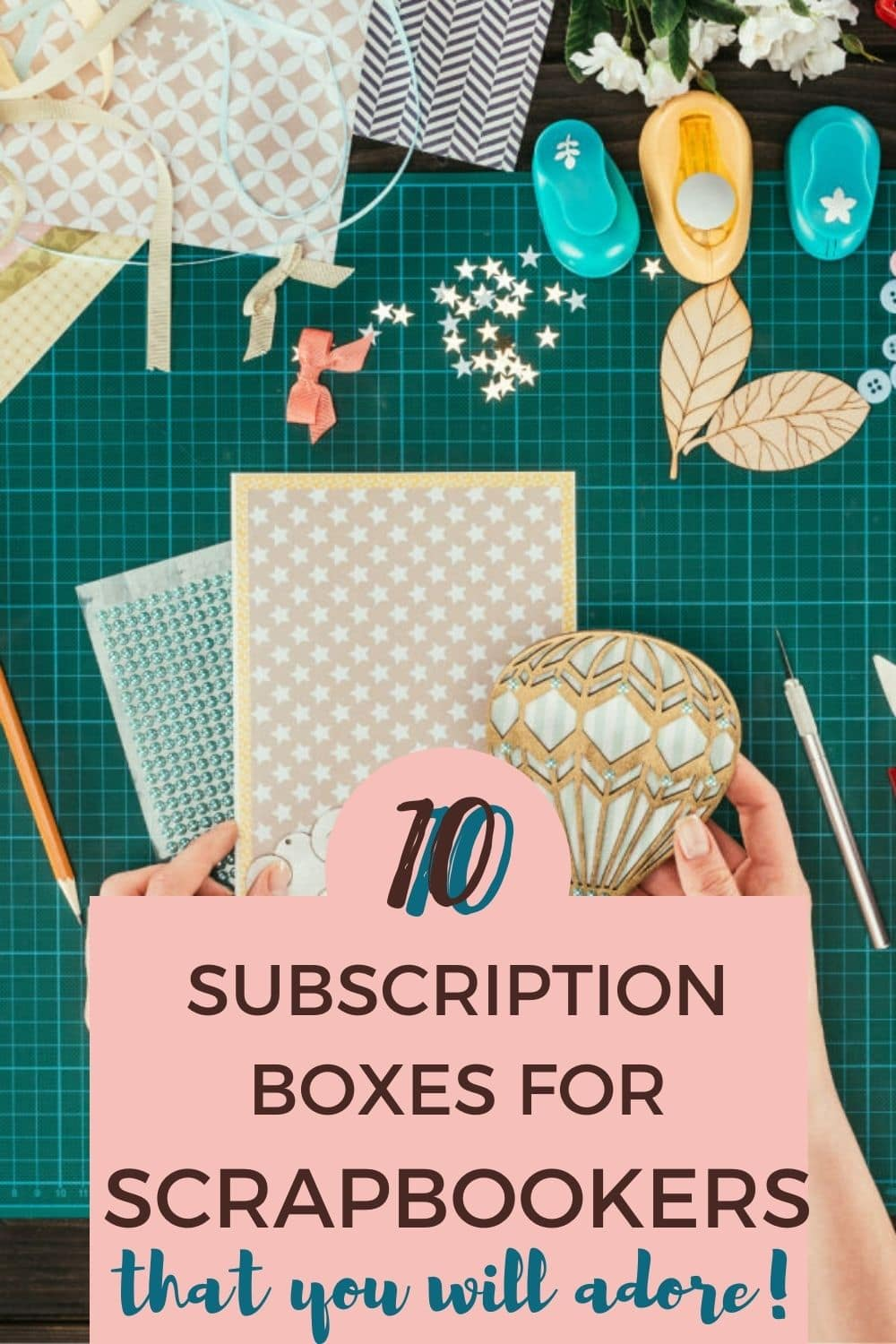 Best Subscription Boxes for Scrapbooking