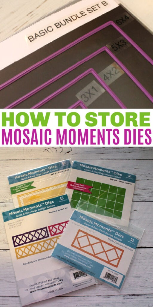 how to organize and store Mosaic Moments dies