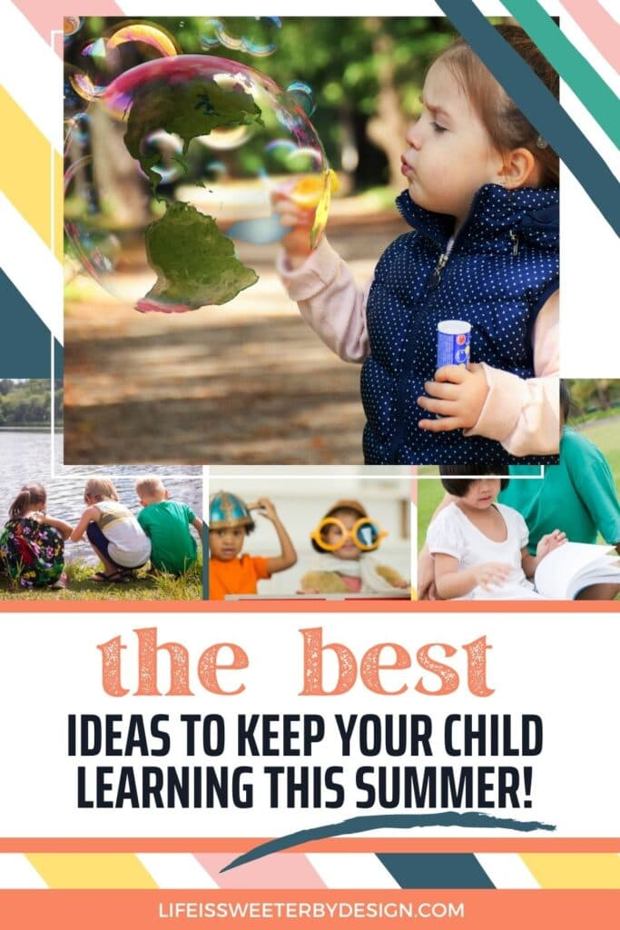 Fun Ways to Keep Your Child Learning This Summer