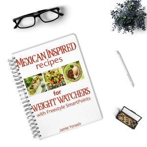 Mexican Inspired Cookbook for Weight Watchers